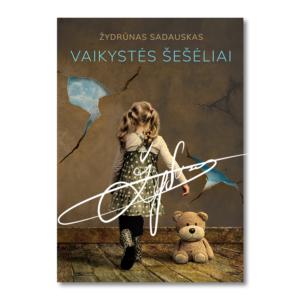 Vaikystės šešėliai - Žydrūnas Sadauskas knyga su parašu